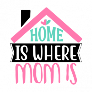 Home Is Where Mom Is 01