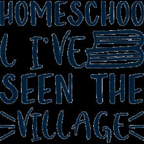 Homeschool Ive Seen The Village