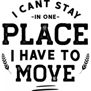 I Can Place I Have To Move
