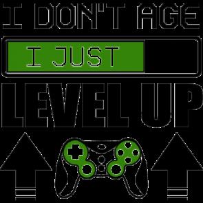 I Dont Age I Just Level Up Gaming Tshirt
