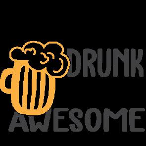 I Dont Get Drunk I Get Awesome