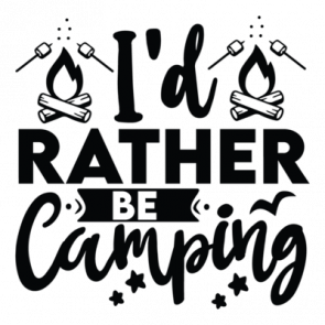Id Rather Be Camping 01