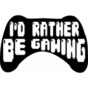 Id Rather Be Gaming Gaming Tshirt