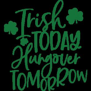 Irish Today Hangover Tomorrow