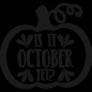 Is It October Yet