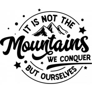 It Is Not The Mountains