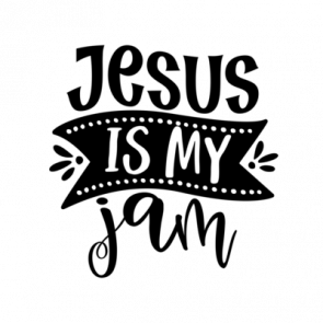 Jesus Is My Jam 01