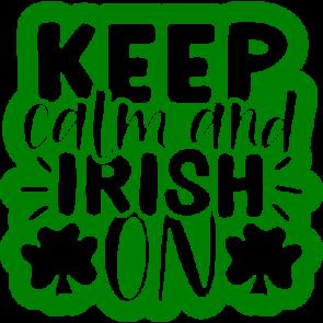 Keep Calm And Irish On1