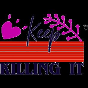 Keep Killing It 2