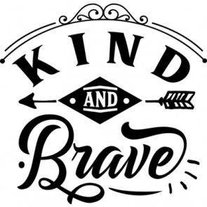 Kind And Brave