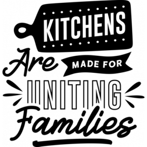 Kitchens Are Made For Uniting Families