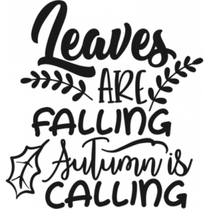 Leaves Are Falling Autumn Is Calling 200
