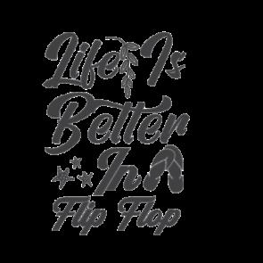 Life Is Better In Flip Flops 70