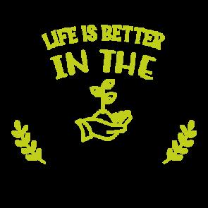 Life Is Better In The Garden 01