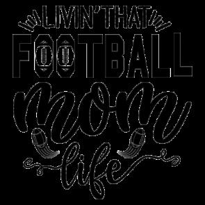 Livin That Football Mom Life 01