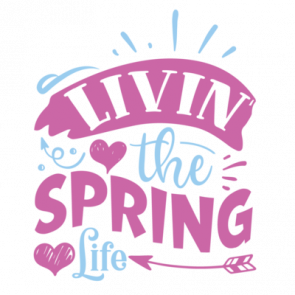 Livin The Spring Life 01