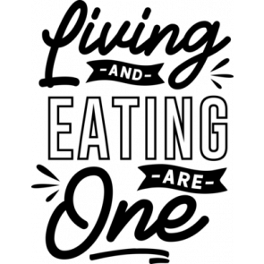 Living Eating Are One