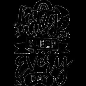 Long Sleep Every Day