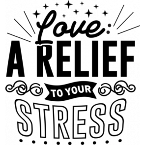 Love A Relief To Your Stress