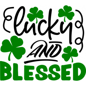 Lucky And Blessed