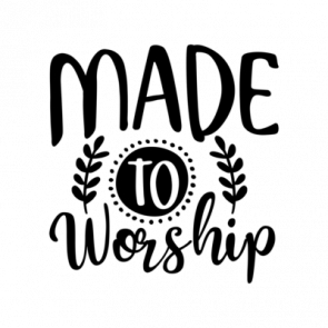 Made To Worship 01