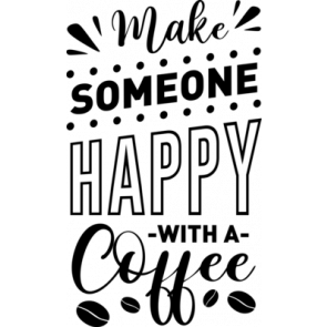 Make Someone Happy With A Coffee