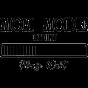 Mom Mode Loading
