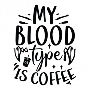 My Blood Type Is Coffee 01