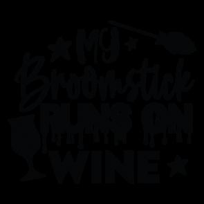 My Broomstick Runs On Wine 01