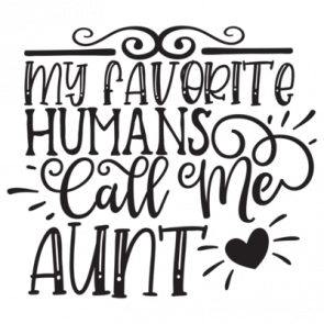 My Favorite Humans Call Me Aunt 01