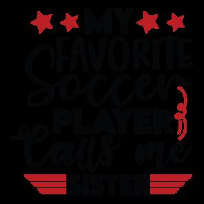 My Favorite Soccer Player Calls Me Sister 01