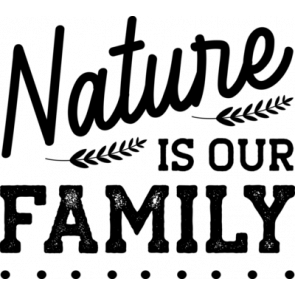 Nature Is Our Family