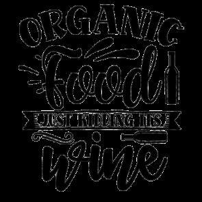 Organic Food Just Kidding Its Wine