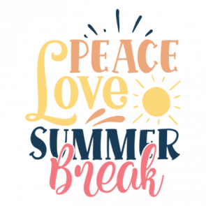 Peace Love Summer Break 01