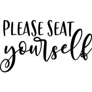Please Seat Yourself