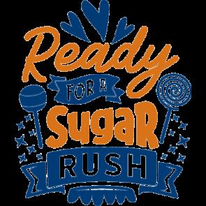 Ready For Sugar Rush