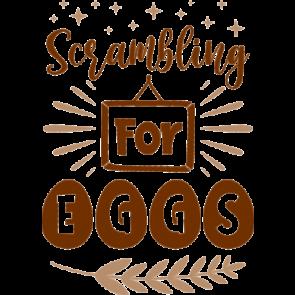 Scrambling For Eggs