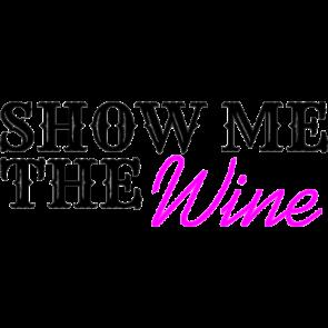 Show Me The Wine