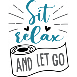 Sit Relax And Let Go