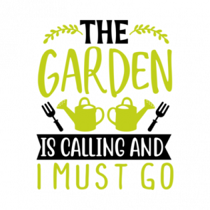 The Garden Is Calling And I Must Go 01