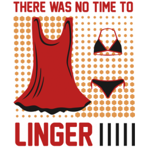 There Was No Time To Linger