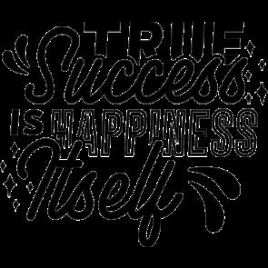 True Succes Happiness It Self