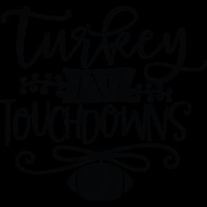 Turkey And Touchdowns