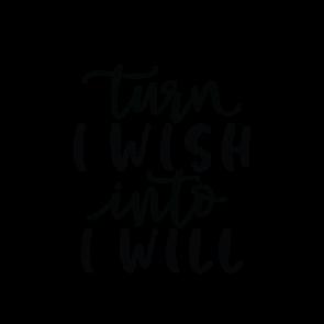Turn I Wish