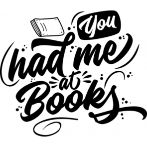 You Had Me At Books